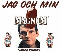 Jag och min Magnum. Christer Petterson och glassen som heter som en pistol.