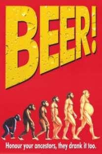 Mathumor. Öl är något som utvecklar mänskligheten. Inte nödvändigtvis åt rätt håll, men visst är det en utveckling.